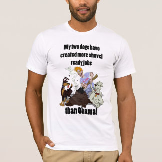 Creating Shovel Ready Jobs - NObama T-Shirt