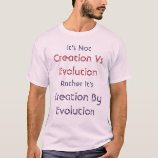 Creation By Evolution  Shirt