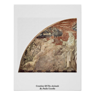 Creation Of The Animals By Paolo Uccello Posters
