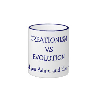 CREATIONISM VS EVOLUTION, Would you Adam and Ringer Mug