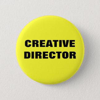CREATIVE DIRECTOR 6 CM ROUND BADGE