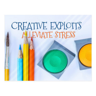Creative Exploits Alleviate Stress Postcard