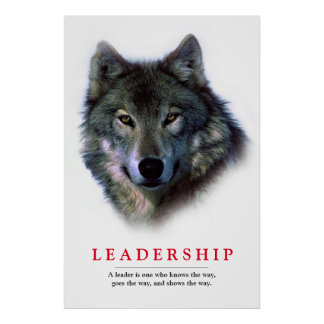Creative Unique Inspirational Leadership Wolf Poster