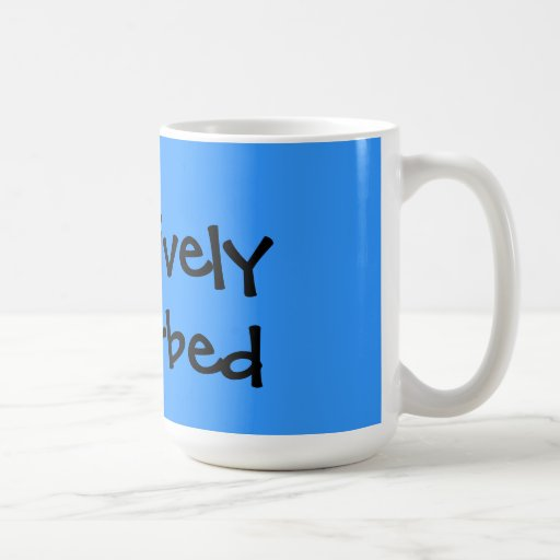 Creatively Disturbed Mugs