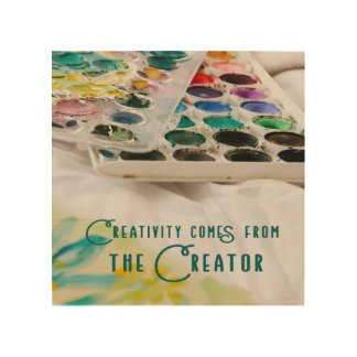 Creativity Comes From The Creator Wood Print