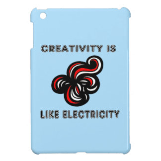 """Creativity is Like Electricity"" iPad Mini Case"