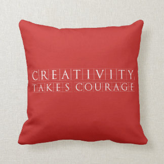 Creativity takes Courage Red Cushion
