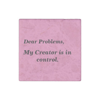 Creator in control Quote Magnet Stone Magnet