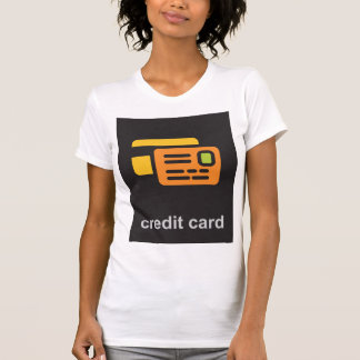 Credit Card Womens T-Shirt