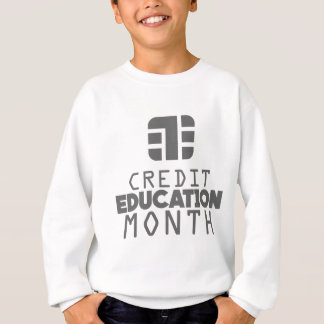 Credit Education Month - March Sweatshirt