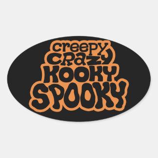 Creepy-Crazy-Kooky-Spooky Oval Sticker