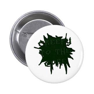 Creepy to the Core (Scary) 6 Cm Round Badge
