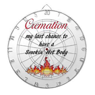 Cremation My last chance to have a Smokin Hot Body Dartboard