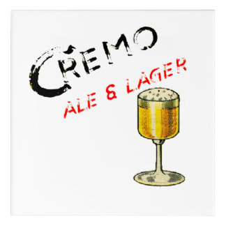 Cremo Ale & Lager Beer Acrylic Wall Art