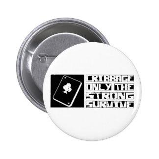Cribbage Survive 6 Cm Round Badge