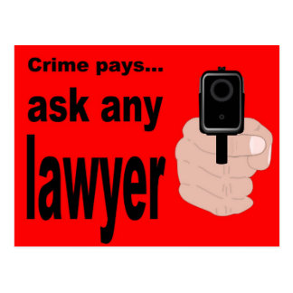 Crime Pays - ask a lawyer. Postcard