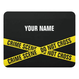 Crime scene door sign