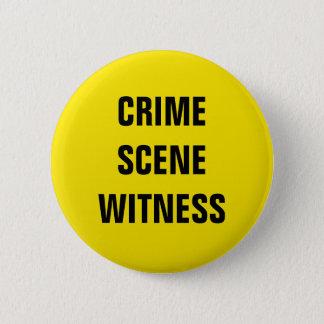 Crime Scene Witness 6 Cm Round Badge