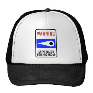 Crime Watch Neighborhood Highway Sign Trucker Hats
