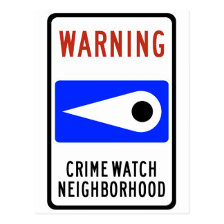 Crime Watch Neighborhood Highway Sign Postcard