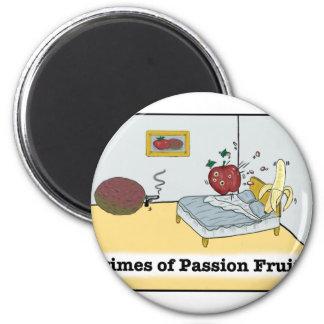 Crimes of Passion Fruit Zazzle Magnet