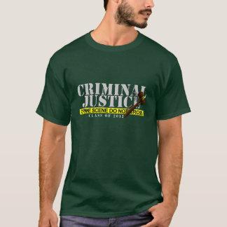 """Criminal Justice (""""Class of 2012"""") Shirt"""