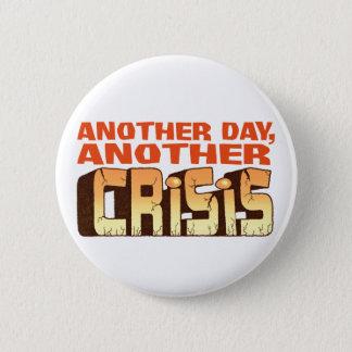 CRISIS 6 CM ROUND BADGE