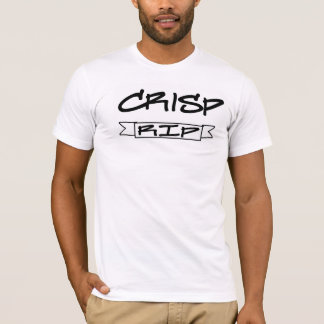Crisp - RIP - How to Make it In America T-Shirt