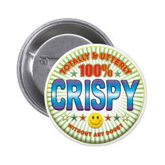 Crispy Totally 6 Cm Round Badge