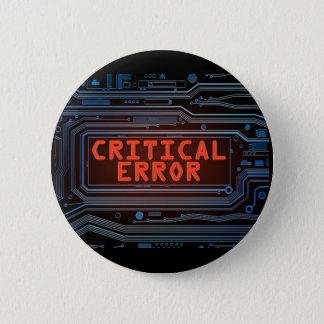 Critical error concept. 6 cm round badge