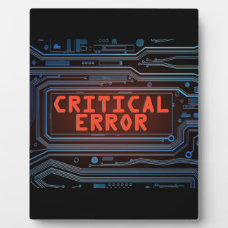 Critical error concept. plaque