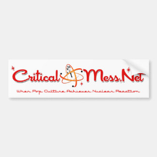 Critical Mess Bumper Sticker! Bumper Sticker