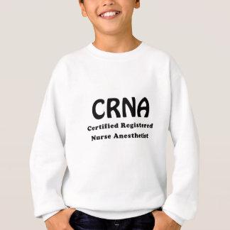 CRNA Certified Registered Nurse Anesthetist Sweatshirt