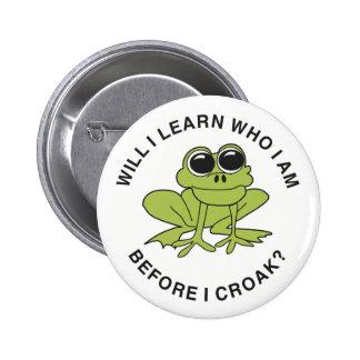 Croak 6 Cm Round Badge