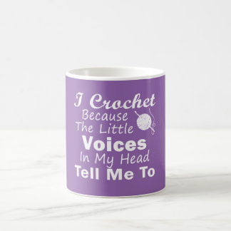 Crochet Because Little Voices Coffee Mug