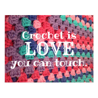 Crochet Is Love You Can Touch Postcard