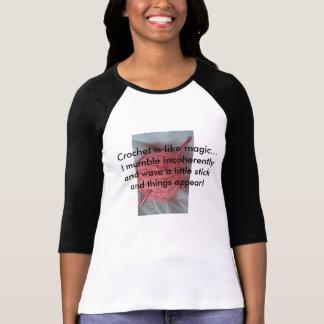 Crochet is magic! T-Shirt