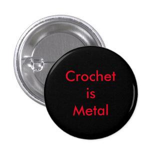 Crochet is Metal 3 Cm Round Badge