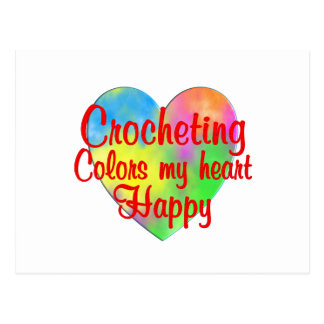 Crocheting Colors My Heart Happy Postcard