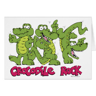 Crocodile Rock Card