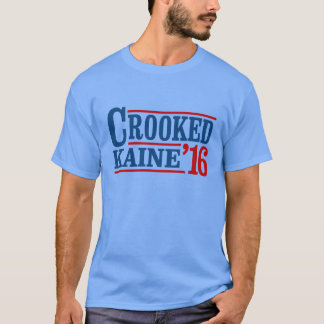 Crooked Clinton Kaine 2016 T-Shirt