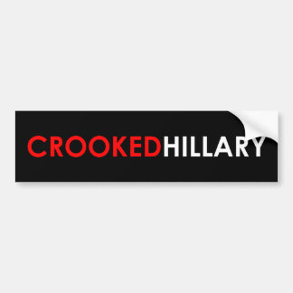 Crooked Hillary Bumper Sticker (Black)