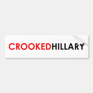 Crooked Hillary Bumper Sticker (White)