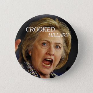 Crooked Hillary Clinton 2016 6 Cm Round Badge