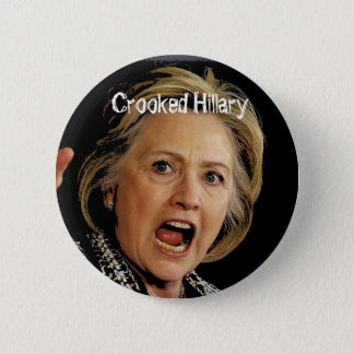 Crooked Hillary Clinton 6 Cm Round Badge