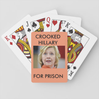 CROOKED HILLARY FOR PRISON PLAYING CARDS
