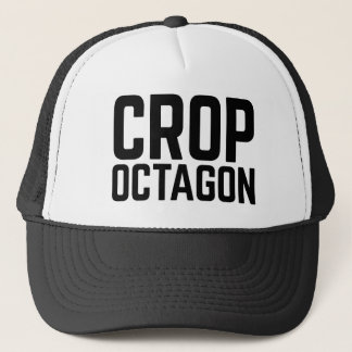 CROP OCTAGON fun slogan trucker hat