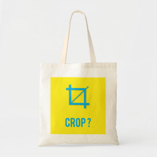 CROP? TOTE BAG