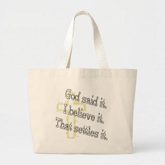 Cross God Said Canvas Bag