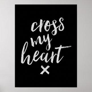 Cross My Heart - Inspirational Poster